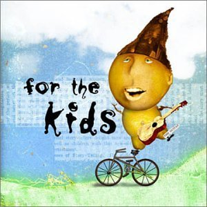 For the Kids (Charity Compilation Album)